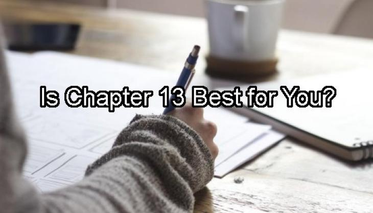 How Does Chapter 13 Work, and Who Is It Designed to Help?